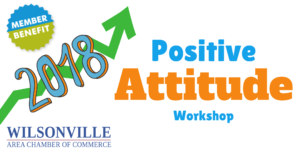 WACC Positive Attitude Workshop @ Wilsonville Chamber of Commerce | Wilsonville | Oregon | United States