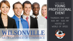 SOUTH METRO YOUNG PROFESSIONALs @ World of Speed | Wilsonville | Oregon | United States