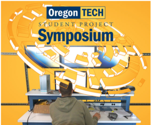 Student Project Symposium @ Oregon Tech Portland-Metro Campus | Wilsonville | Oregon | United States