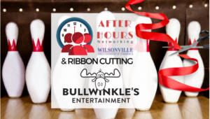 After Hours and Ribbon Cutting hosted by Bullwinkle's Entertainment @ Bullwinkle's | Wilsonville | Oregon | United States