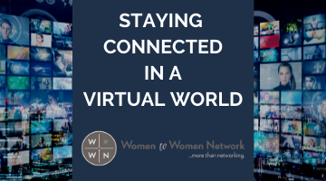 Staying Connected in a Virtual World