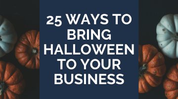 25 Ways to Bring Halloween to Your Business