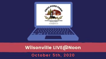 Wilsonville LIVE@Noon: Oct. 5th
